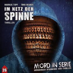 Mord in Serie - Im Netz der Spinne 1 Audio-CD: Hörbuchvon Markus Topf
