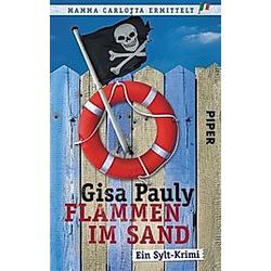 Flammen im Sand / Mamma Carlotta Bd.4. Gisa Pauly  - Buch
