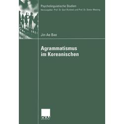 Agrammatismus im Koreanischen: eBook von Jin-Ae Bae