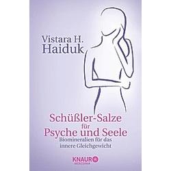 Schüßlersalze für Psyche und Seele. Vistara H. Haiduk  - Buch