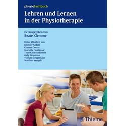 Lehren und Lernen in der Physiotherapie: eBook von