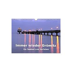 Immer wieder Grömitz (Wandkalender 2021 DIN A4 quer)