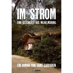 Im Strom: eBook von Hans Garbaden