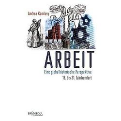 Arbeit. Andrea Komlosy  - Buch