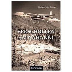 Verschollen am Nahanni. Monika Hamberger  Rainer Hamberger  - Buch