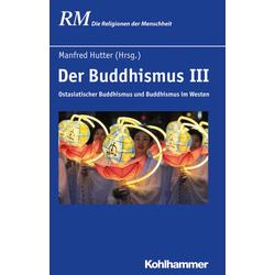 Der Buddhismus III: eBook von
