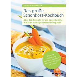 Das große Schonkost-Kochbuch als Buch von Christiane Weißenberger
