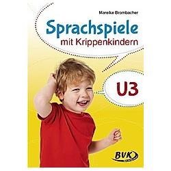Sprachspiele mit Krippenkindern. Mareike Brombacher  - Buch