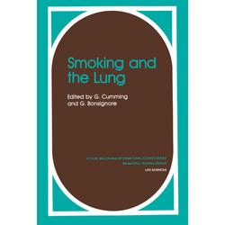 Smoking and the Lung als Buch von G. Bonsignore/ G. Cumming