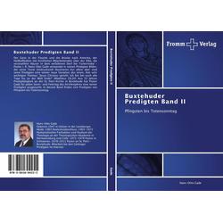Buxtehuder Predigten Band II als Buch von Hans-Otto Gade