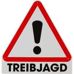Warnschild – Drückjagd / Treibjagd Treibjagd