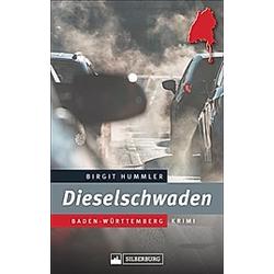 Dieselschwaden. Birgit Hummler  - Buch