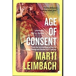 Age Of Consent. Marti Leimbach  - Buch