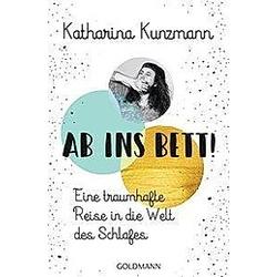 Ab ins Bett!. Katharina Kunzmann  - Buch