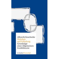 Wahrheit und Erfindung als Buch von Albrecht Koschorke