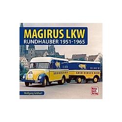 Magirus LKW. Wolfgang H. Gebhardt  - Buch