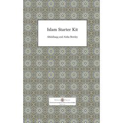 Islam Starter Kit als Taschenbuch von Abdalhaqq Bewley/ Aisha Bewley