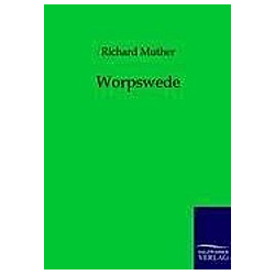 Worpswede. Richard Muther  - Buch