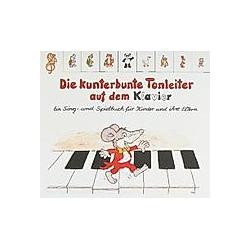 Die kunterbunte Tonleiter auf dem Klavier. Christine Büttner  - Buch