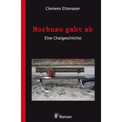 Morbuso geht ab als Buch von Clemens Ettenauer