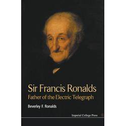 SIR FRANCIS RONALDS als Buch von Beverley Frances Ronalds