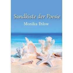Sandkiste der Poesie: eBook von Monika Ihlow