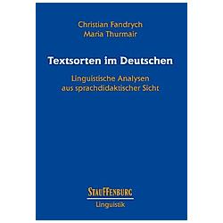 Textsorten im Deutschen. Maria Thurmair  Christian Fandrych  - Buch