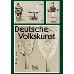 Deutsche Volkskunst als Buch von Konrad Hahm