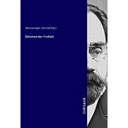 Stimmen der Freiheit. Konrad Beisswanger  - Buch