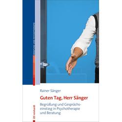 Guten Tag Herr Sänger: eBook von Rainer Sänger
