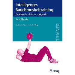 Intelligentes Bauchmuskeltraining als Buch von Karin Albrecht