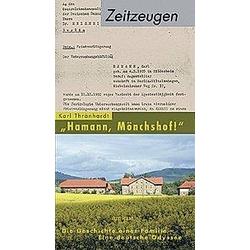 Hamann  Mönchshof!. Karl Thränhardt  - Buch
