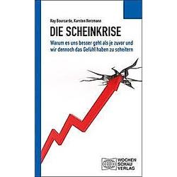 Die Scheinkrise. Karsten Herzmann  Kay Bourcarde  - Buch