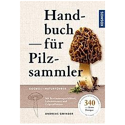 Handbuch für Pilzsammler. Andreas Gminder  - Buch