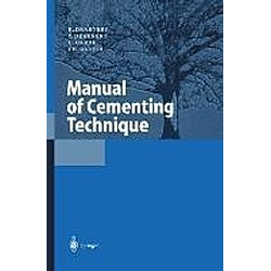 Manual of Cementing Technique. C. Ulrich  K. Draenert  Y. Draenert  U. Garde  - Buch