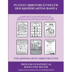 Vor-Kindergarten Arbeitsblätter (Puzzles Arbeitsblätter für den Kindergarten: Band 5): 50 Arbeitsblätter. Der Preis dieses Buches beinhaltet die E...
