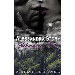 Schwarzes Fell als Buch von Alessandra Storm