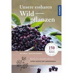 UNSERE ESSBAREN WILDPFLANZEN - Tiere, Pflanzen und Garten