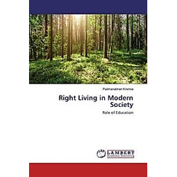 Right Living in Modern Society. Padmanabhan Krishna  - Buch