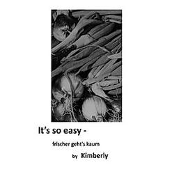 It's so easy. Kimberly Marx  - Buch