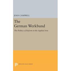 The German Werkbund als Buch von Joan Campbell