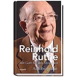 Reinhold Ruthe - Mit Gott für den Menschen. Reinhold Ruthe  - Buch