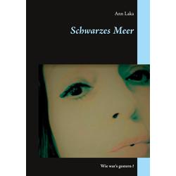 Schwarzes Meer als Buch von Ann Laka