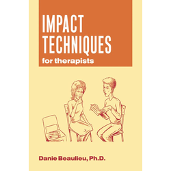 Impact Techniques for Therapists: eBook von Danie Beaulieu
