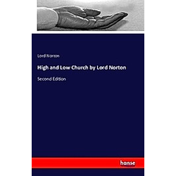 High and Low Church by Lord Norton. Lord Norton  - Buch