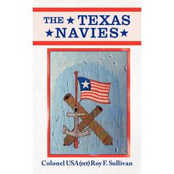 The Texas Navies als Taschenbuch von Roy Sullivan