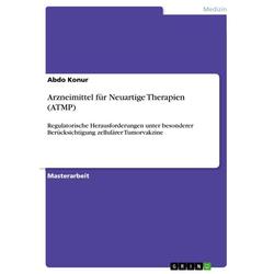 Arzneimittel für Neuartige Therapien (ATMP)