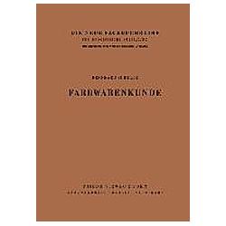 Farbwarenkunde. Bernhard Schultz  - Buch