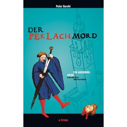 Der Perlachmord als Buch von Peter Garski