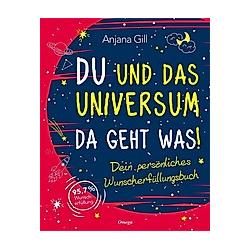 Du und das Universum - da geht was!